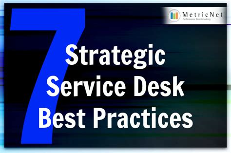 help desk best practices service desk best practices metricnet performance