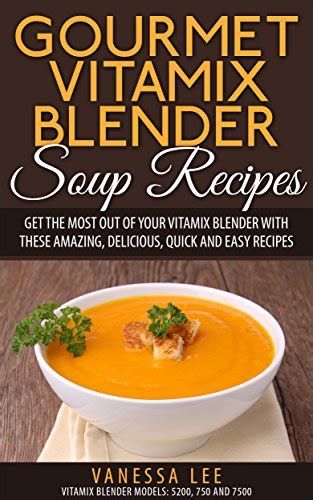 Vitamix Detox Recipe Book by The Green Smoothie Bible 300 Delicious Recipes Salute E