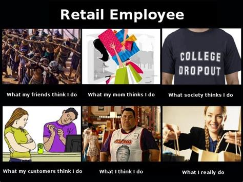 Working In Retail Memes - 75 best images about what people think i do on pinterest
