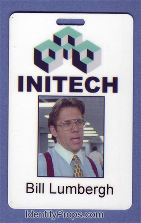 Bill Lumbergh Meme - office space intech bill lumbergh id card flickr photo