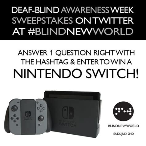 Sweepstakes Nintendo Switch - deaf blind awareness week nintendo switch giveaway