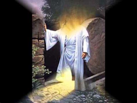 imagenes de jesus esta vivo cristo vivo esta youtube