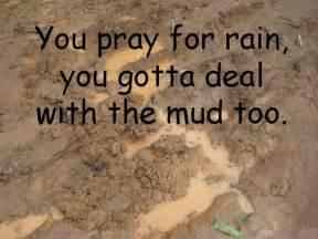 mudding quotes funny quotes about mud quotesgram