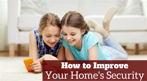 how to improve your home s security