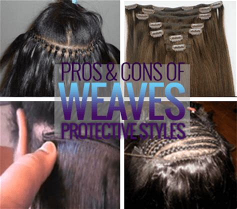 Protective Hairstyles For Hair With Weave by The Pros And Cons Of Weave As Protective Styles