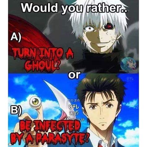 anime would you rather would you rather turn into a ghoul or be infected by a