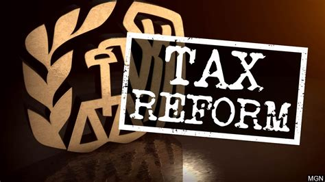 tax reform question how does tax reform help me