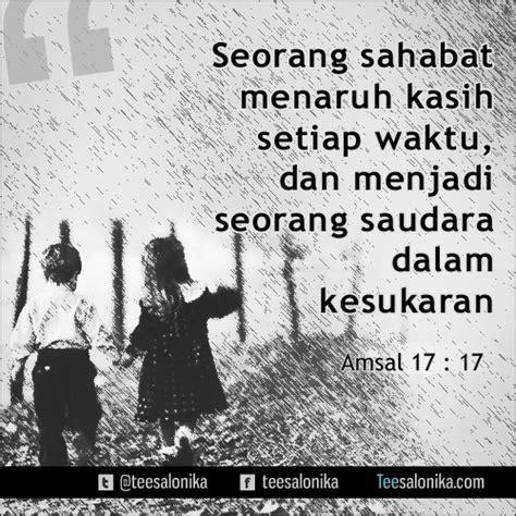sahabat menaruh kasih setiap waktu  menjadi