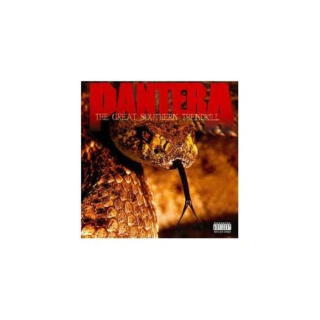 Trend Kill by Pantera The Great Southern Trendkill Arctic Rock