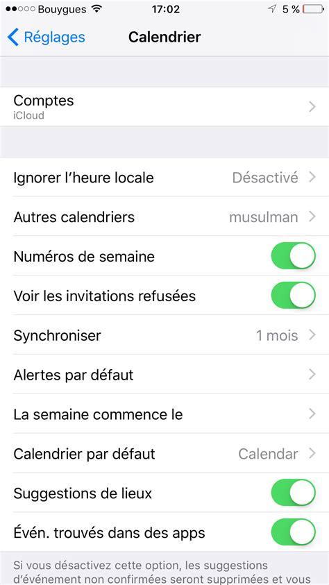 Calendrier Iphone Voici Comment Ajouter Le Calendrier Musulman Sur Votre Iphone