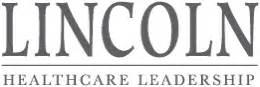 lincoln healthcare lincoln healthcare leadership home