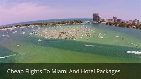 cheap flights  miami  hotel packages youtube