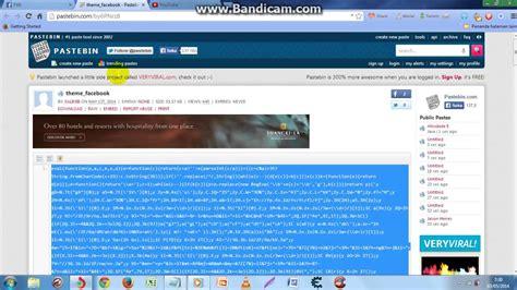 facebook themes pastebin theme facebook techno with song 2014 100 work youtube