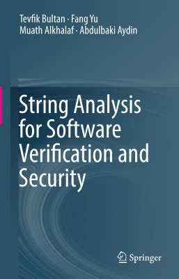 string analysis for software verification and security books bultan t yu f alkhalaf m aydin a string analysis