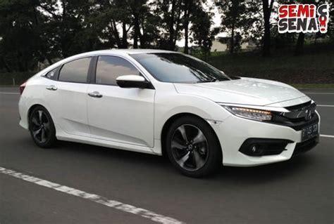 Dijual Ban Resmi Honda Harga Murah Kualitas harga honda civic 2017 review spesifikasi gambar semisena
