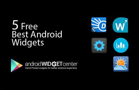 free widgets for android 5 free best android widgets androidwidgetcenter