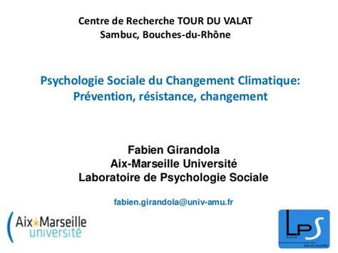 formalit駸 changement si鑒e social psychologie sociale de l environnement et du changement