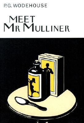me and mister p books meet mr mulliner by p g wodehouse reviews discussion