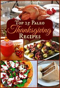 top 25 paleo thanksgiving recipes primally inspired