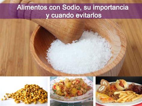 alimentos  sodio fuentes beneficios  cuando controlar su consumo