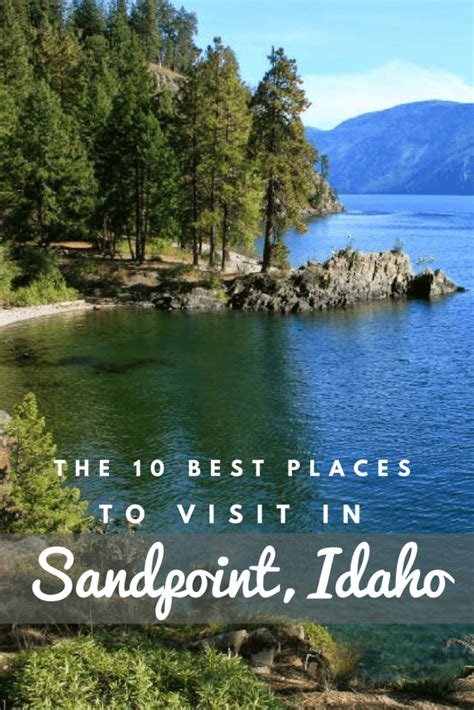 sandpoint idaho    places  visit