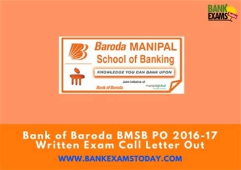 Bank Baroda Credit Letter Bank Of Baroda Bmsb Po 2016 17 Written Call Letter Out Bank Exams Today