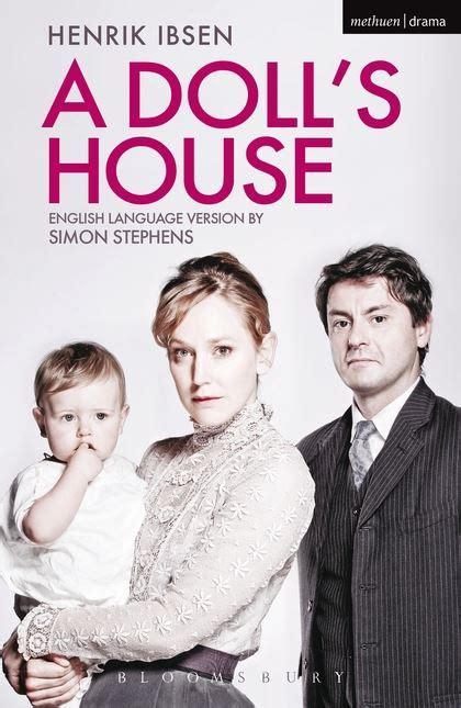 a doll s house themes reputation a doll s house modern plays henrik ibsen methuen drama