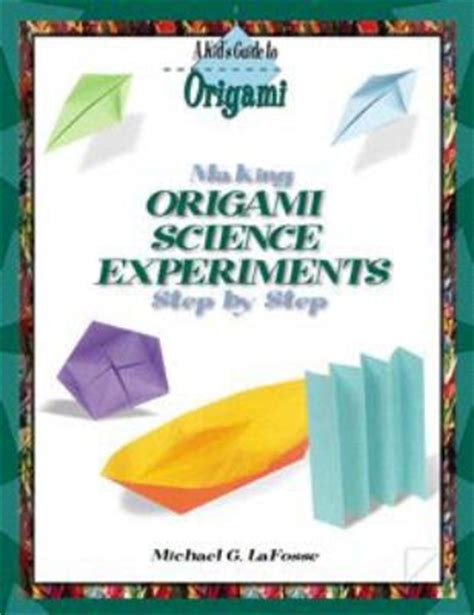 science origami almost unschoolers the strength of the fold origami