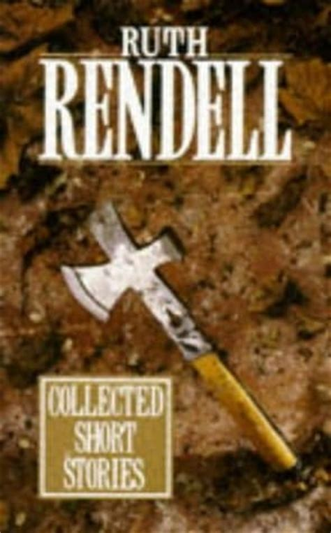 the fallen curtain ruth rendell collected short stories by ruth rendell