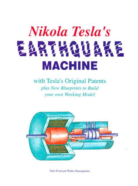 Nikola Tesla Earthquake He Shook The Earth