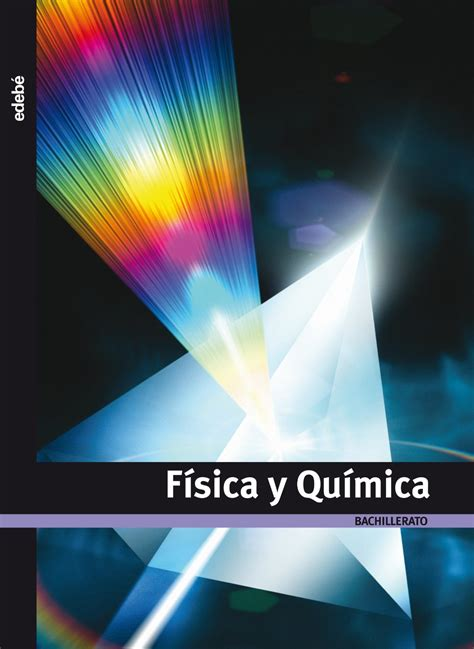 fsica y qumica 1 8448191544 libro de texto f 237 sica y qu 237 mica 1 186 bachillerato edeb 233 2008 quimitube