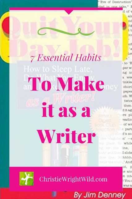 7 Habits To Form Now by Write 7 Essential Habits To Make It As A Writer