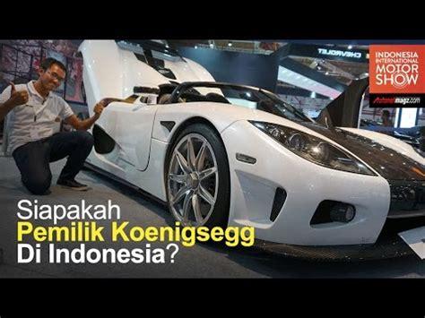 koenigsegg indonesia koenigsegg ccx cuma ada 1 di indonesia