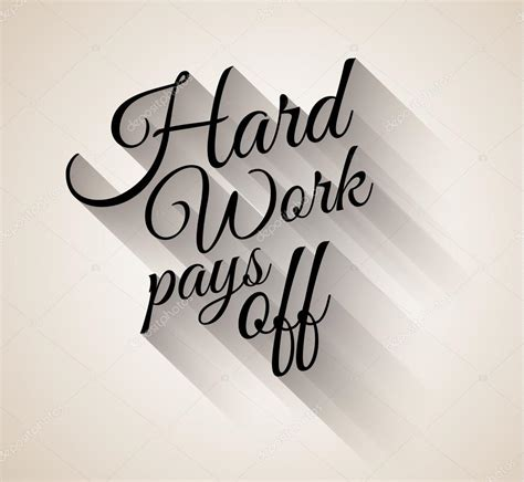 tattoo quotes hard work inspirational vintage typo hard work pays off stock