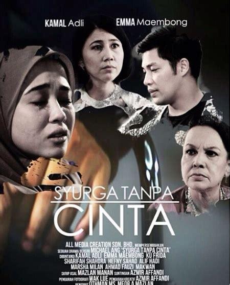 film syurga cinta full movie syurga tanpa cinta full episodes drama tv full