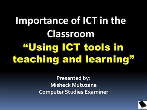 research papers on use of ict in education importance of using ict tools in teaching and learning