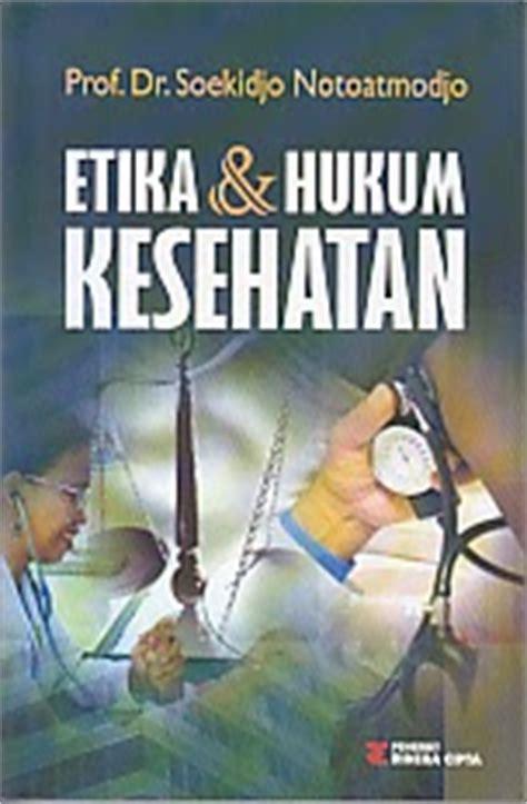 Etika Dan Hukum Kesehatan Buku Hukum toko buku rahma etika dan hukum kesehatan