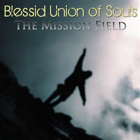 blessid union of souls i believe the mission field album by blessid union of souls lyreka