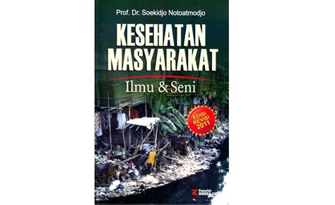 buku kesehatan masyarakat ilmu seni ed revisi 2011 soekidjo notoatmodjo