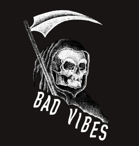 Bad Vibes bad vibes on