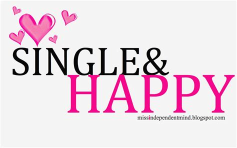 single in quotes about single happy quotes about single