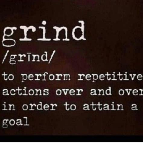 7 Tips On Getting Back To The Grind After A Vacation by 25 Best Ideas About Grind Quotes On Positive