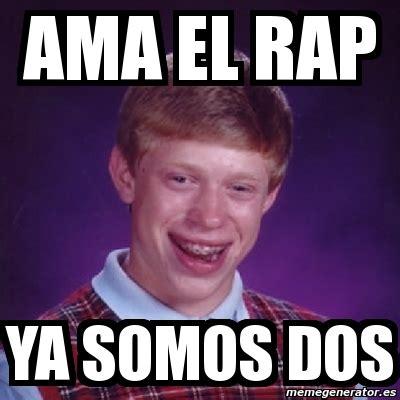 Rap Dos Memes - meme bad luck brian ama el rap ya somos dos 1298173