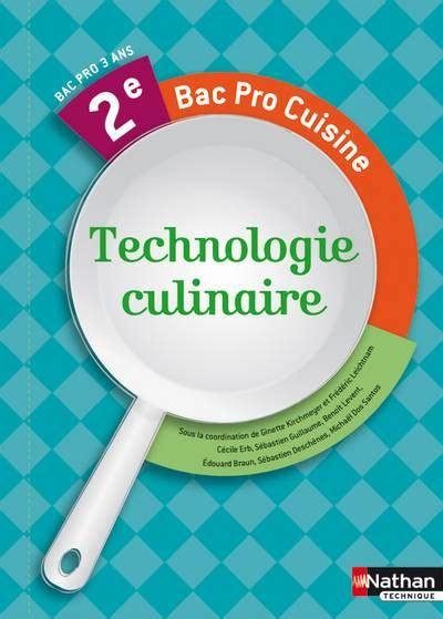 technologie cuisine bac pro livre technologie culinaire 2e bac pro cuisine