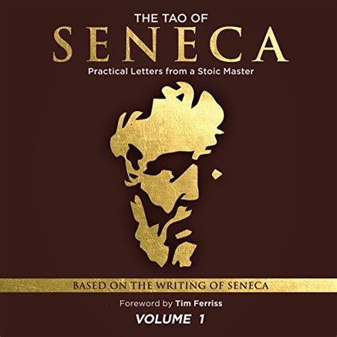 stoicism mastery mastering the stoic way of living and emotions stoic journey volume 2 books the tao of seneca practical letters from a stoic master