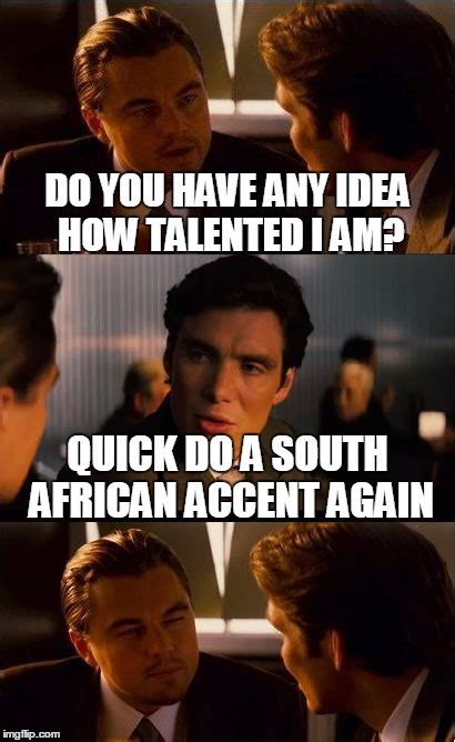 South African Memes - inception meme imgflip