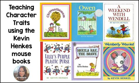 using picture books to teach character traits 53 best images about kevin henkes author study on