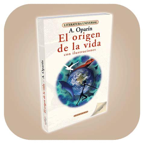 libro el origen de la resumen del libro el origen de la vida buenas tareas escolares