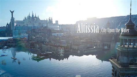 final fantasy xv altissia walkthrough youtube