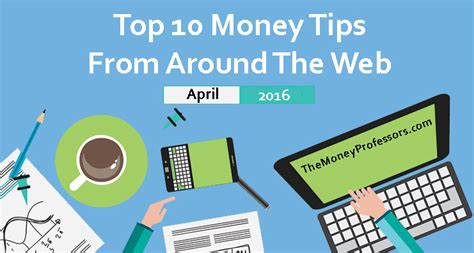 10 tips for 20 tips make the money you need stay out of the weeds books top 10 money tips from around the web april 2016 the
